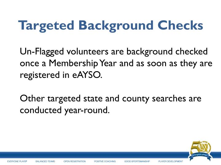 Targeted Background Checks