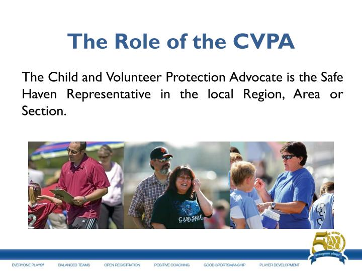 The Role of the CVPA
