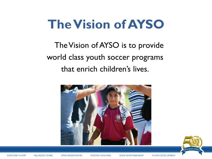 The vision of ayso