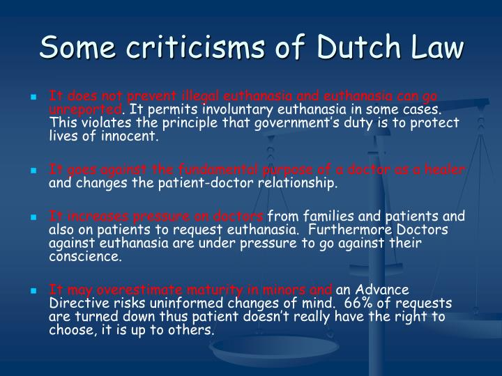 Some criticisms of Dutch Law