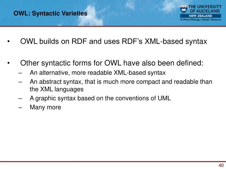 OWL: Syntactic Varieties