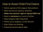 how to avoid child find claims