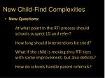 new child find complexities
