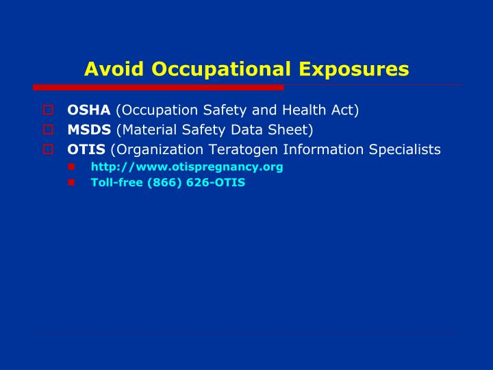 Avoid Occupational Exposures