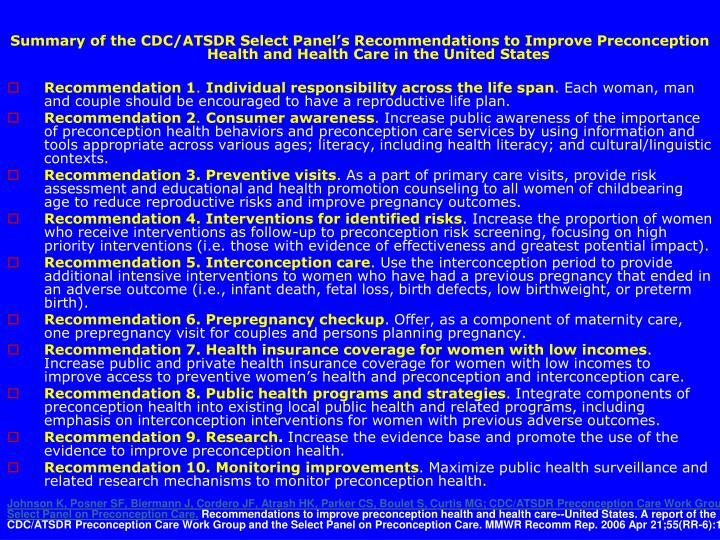 Summary of the CDC/ATSDR Select Panel's Recommendations to Improve Preconception Health and Health Care in the United States