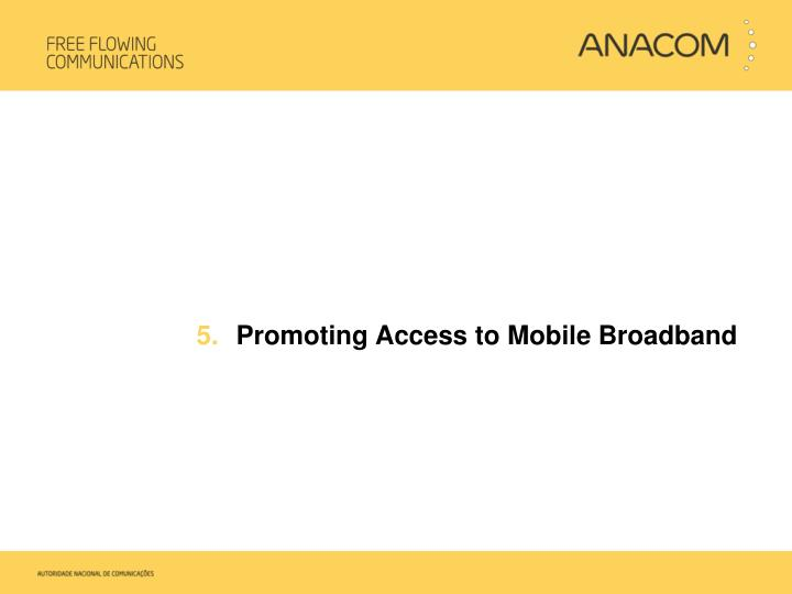 Promoting Access to Mobile Broadband
