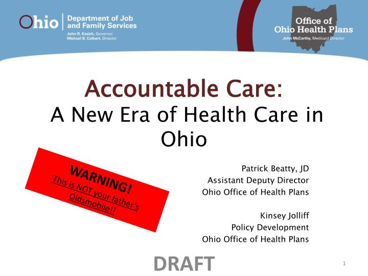 accountable care a new era of health care in ohio