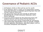governance of pediatric acos