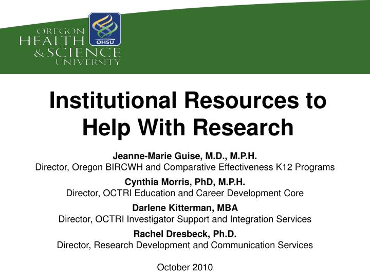 institutional resources to help with research n.