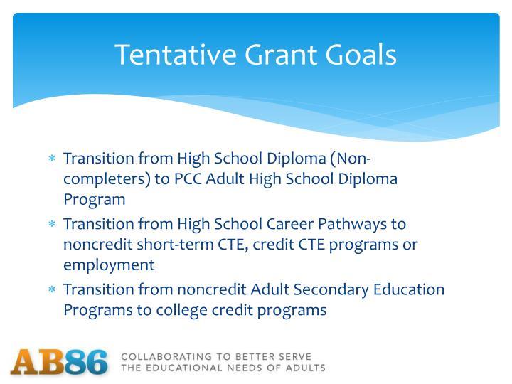 Tentative Grant Goals