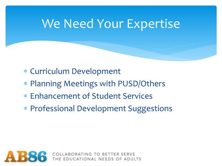 We Need Your Expertise