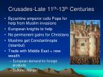 crusades late 11 th 13 th centuries