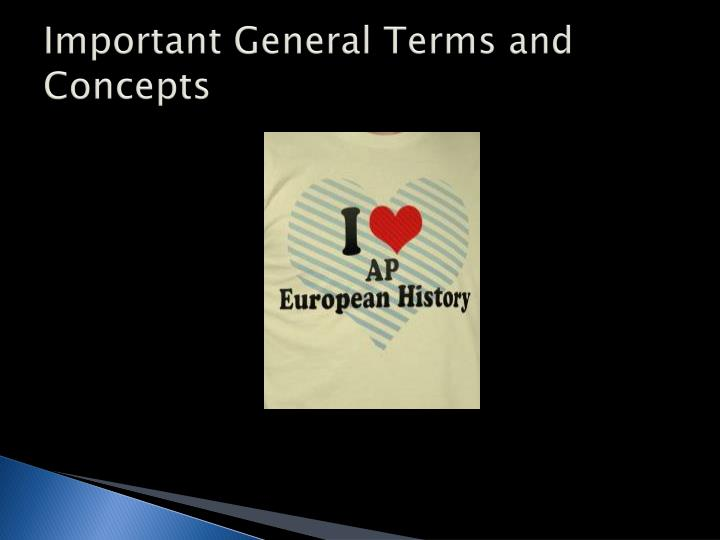Important general terms and concepts