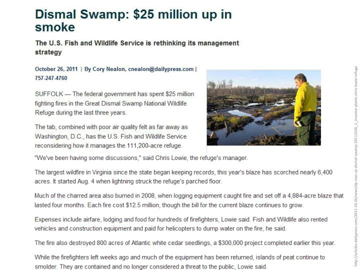 http://articles.dailypress.com/2011-10-26/news/dp-nws-cp-dismal-swamp-20111026_1_invasive-plants-chris-lowie-refuge