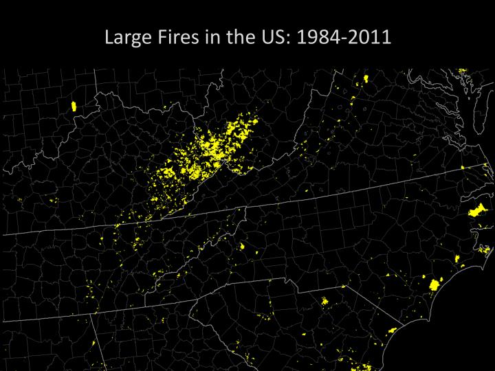 Large Fires in the US: 1984-2011