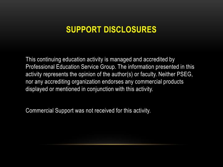 Support disclosures