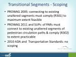 transitional segments scoping