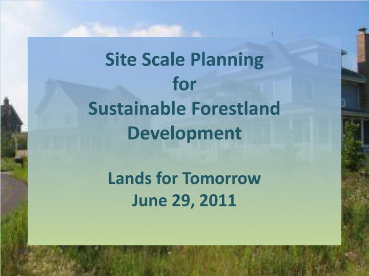 sustainable land development The land use clinic provides technical assistance to local government officials, planners, and other land use decision-makers to encourage sustainable development in appropriate areas of the.