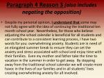 paragraph 4 reason 3 also includes negating the opposition