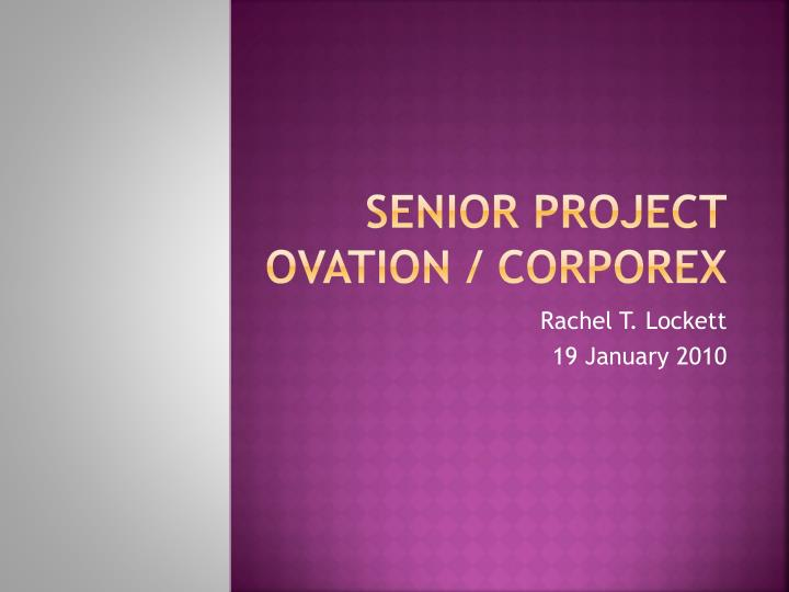 senior project ovation corporex n.