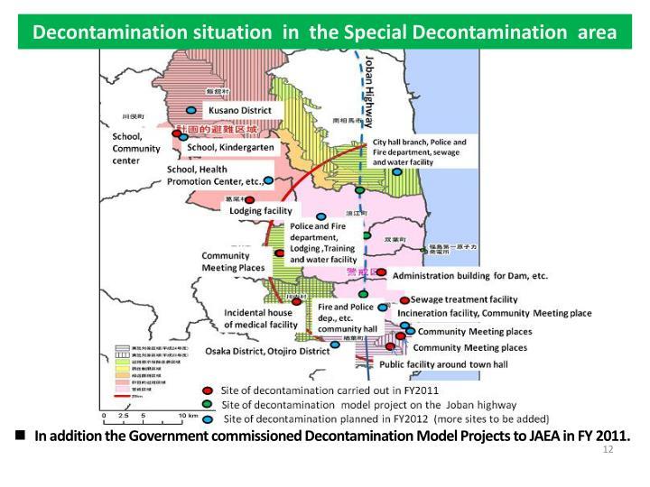 Decontamination situation  in  the Special Decontamination  area