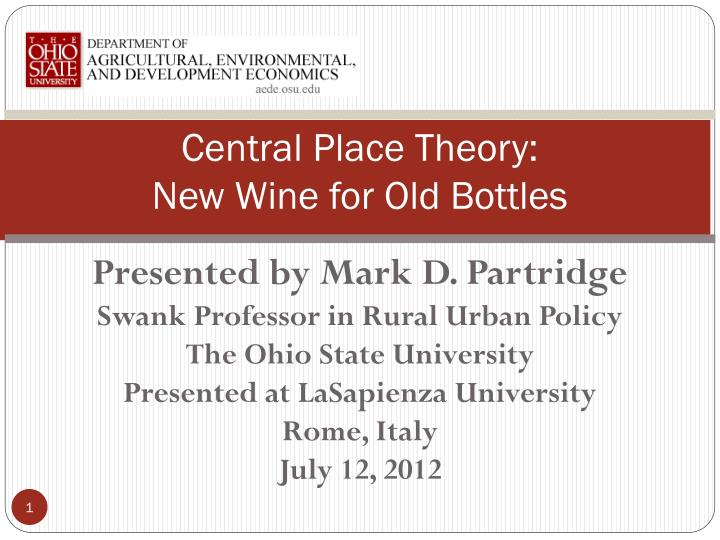 central place theory new wine for old bottles n.