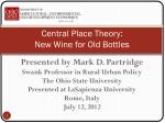 central place theory new wine for old bottles