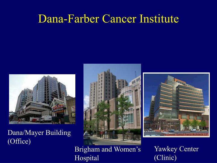 Dana farber cancer institute