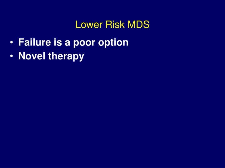 Lower Risk MDS