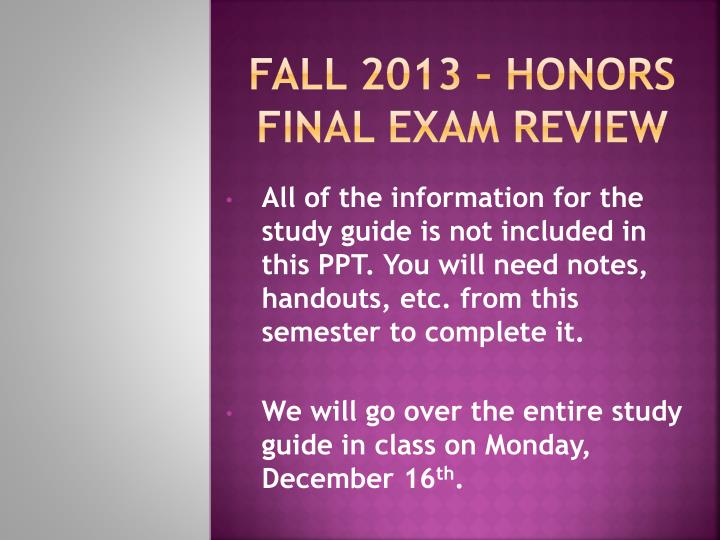 honr 101 final exam notes Hun 1201 comprehensive final exam guide including any lecture notes textbook notes and exam guidesfind more resources at oneclasscoman overview of nutrition.