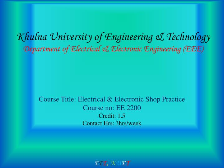 PPT - Khulna University of Engineering & Technology Department of