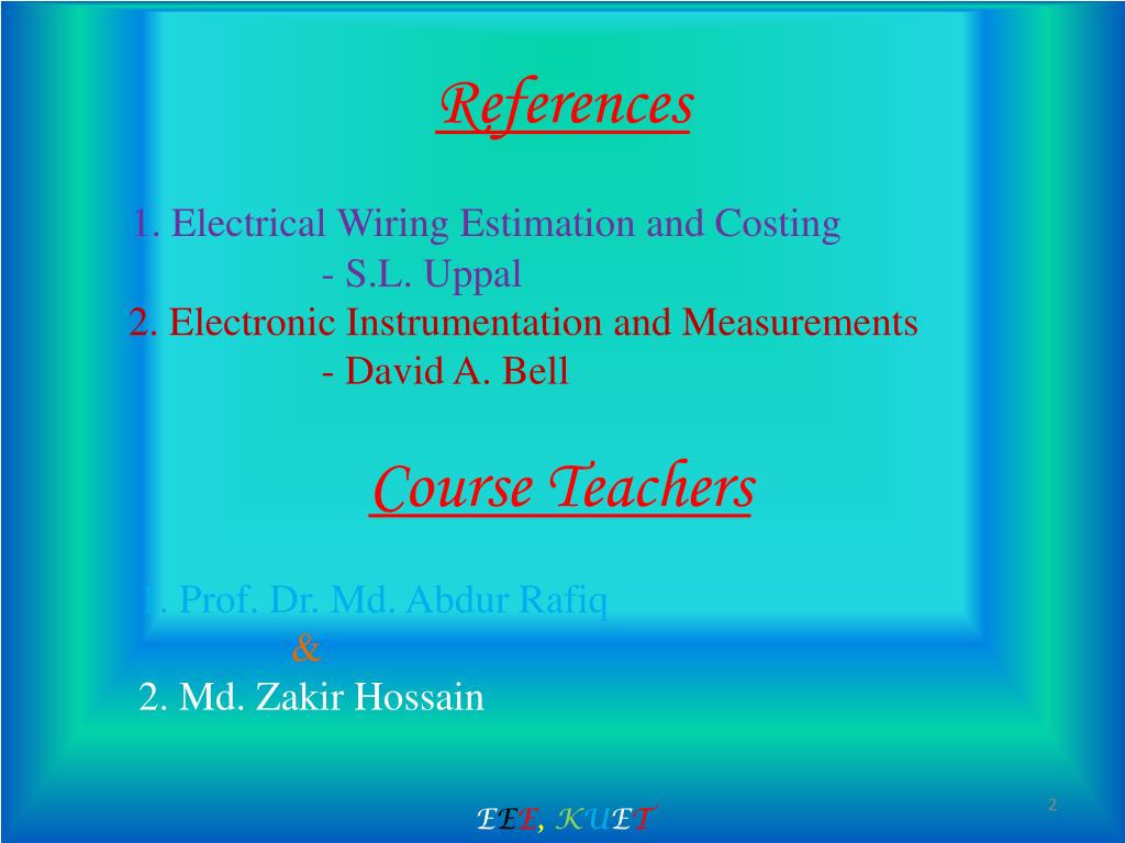 electrical wiring estimation and costing - s l  uppal 2  electronic  instrumentation and measurements - david a  bell course teachers 1  prof