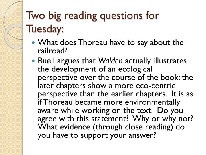 Two big reading questions for Tuesday: