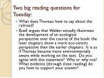 two big reading questions for tuesday
