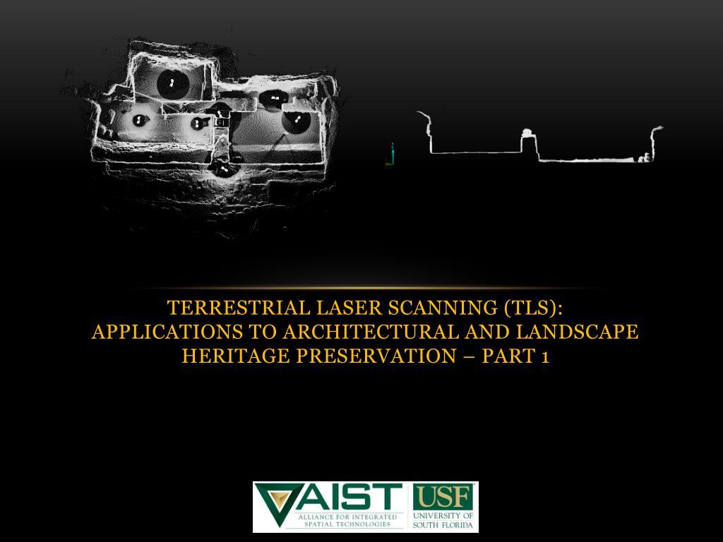 PPT - Terrestrial Laser Scanning (TLS): Applications to