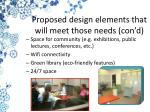 proposed design elements that will meet those needs con d1