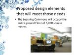proposed design elements that will meet those needs