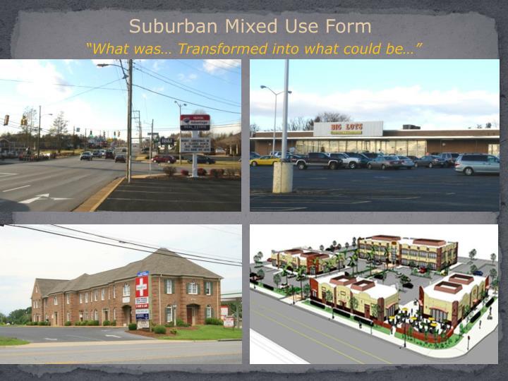 Suburban Mixed Use Form