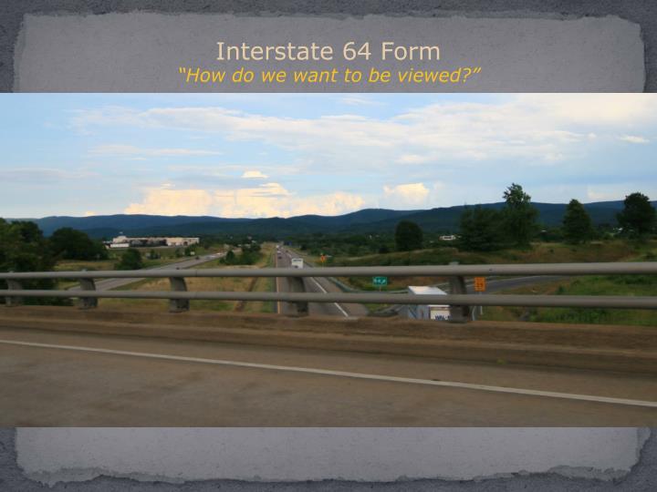 Interstate 64 Form