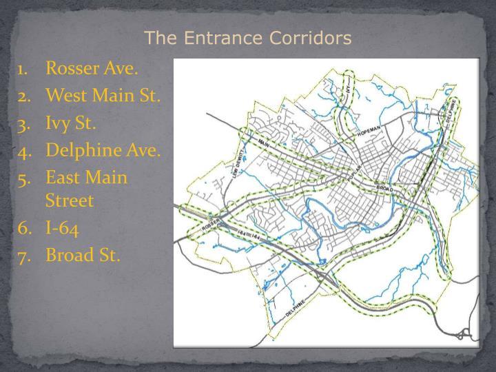 The Entrance Corridors