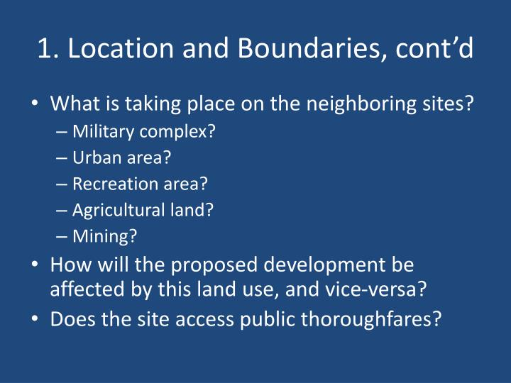 1. Location and Boundaries, cont'd