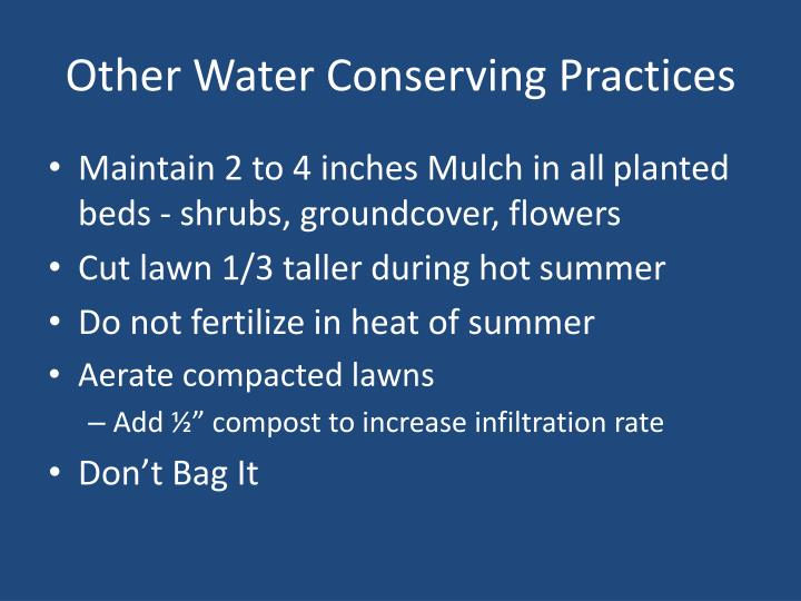 Other Water Conserving Practices