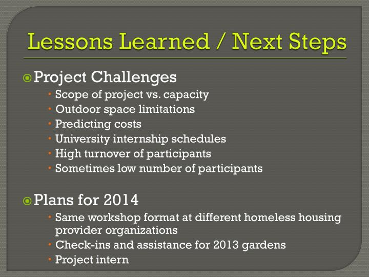 Lessons Learned / Next Steps