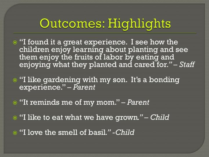 Outcomes: Highlights