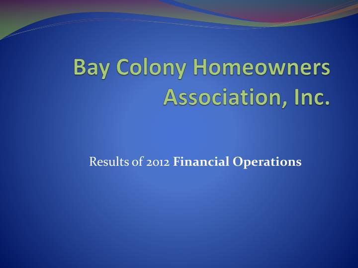 bay colony homeowners association inc n.