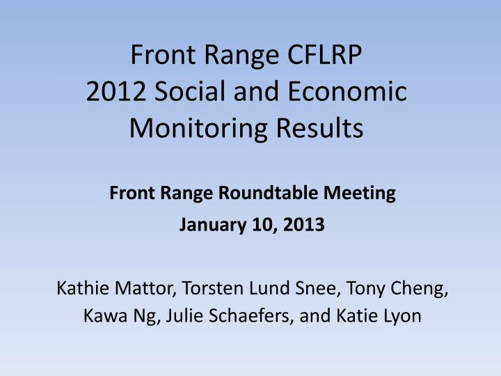 front range cflrp 2012 social and economic monitoring results n.