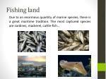 fishing land