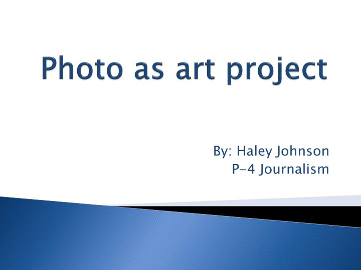 photo as art project n.