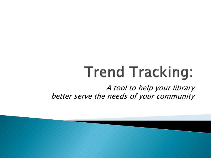 trend tracking n.