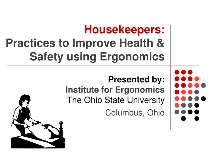 housekeepers practices to improve health safety using ergonomics n.